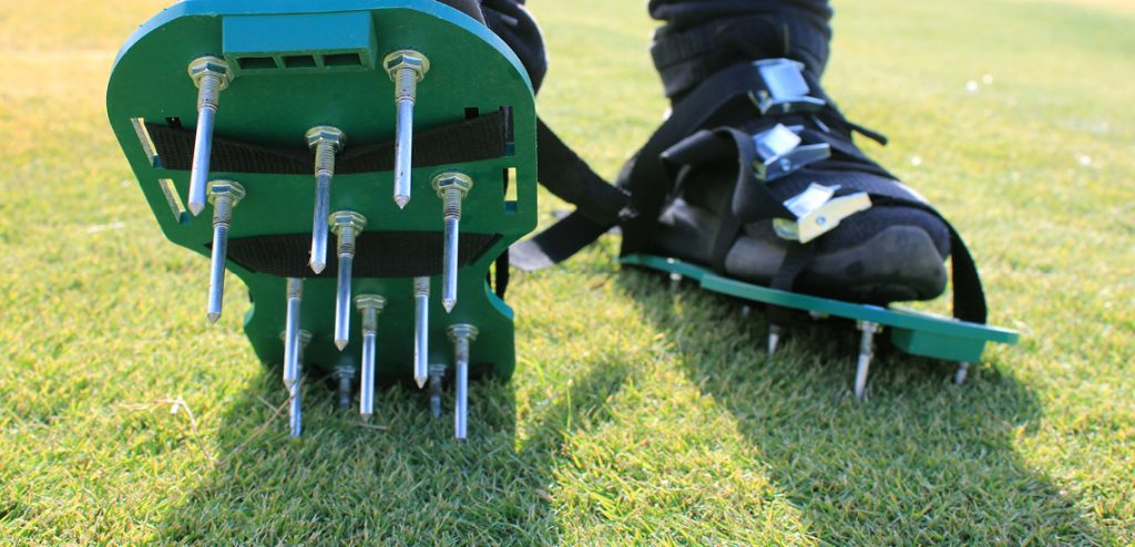 Aerating sandals are cheap but effective so long as you have the time and energy.